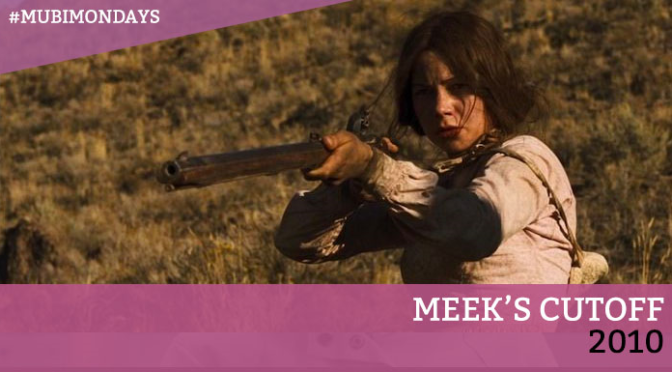 Meek's Cutoff (Kelly Reichardt, 2010)